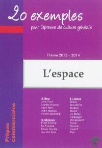 L'espace : thème de culture générale 2013-2014 en prépa commerciale