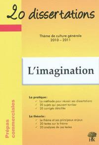 L'imagination : prépas commerciales, thème de culture générale 2010-2011