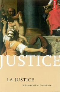 La justice : l'obligation impossible