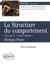 La structure du comportement, L'ordre humain (chap. III, 3), Merleau-Ponty