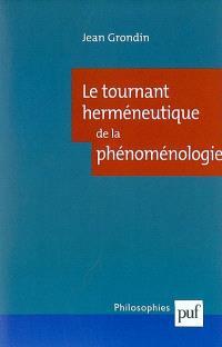 Le tournant herméneutique de la phénoménologie