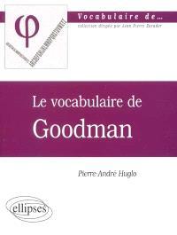Le vocabulaire de Goodman