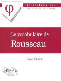 Le vocabulaire de Rousseau
