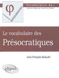 Le vocabulaire des présocratiques