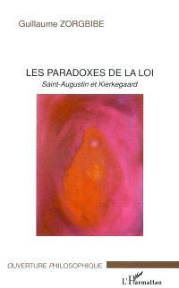 Les paradoxes de la loi : saint Augustin et Kierkegaard
