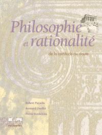 Philosophie et rationalité  : de la certitude au doute