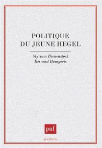 Politique du jeune Hegel : Iéna, 1801-1806