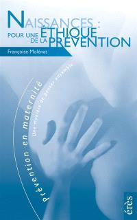 Pour une éthique de la prévention