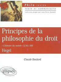 Principes de la philosophie du droit, Hegel : l'histoire du monde, paragr. 341-360
