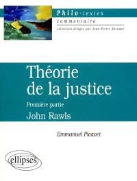 Théorie de la justice, première partie, John Rawls