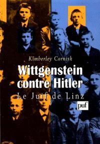 Wittgenstein contre Hitler : le juif de Linz