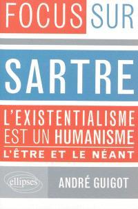 Sartre, L'existentialisme est un humanisme, L'être et le néant
