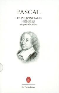 Les provinciales; Pensées : et opuscules divers. Sur le traité du vide : préface