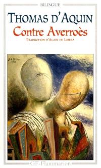 L'Unité de l'intellect contre les averroïstes : suivi des Textes contre Averroès antérieurs à 1270