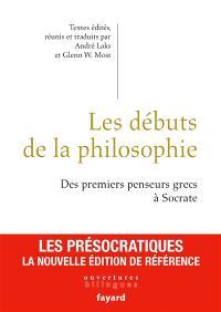 Les débuts de la philosophie : des premiers penseurs grecs à Socrate