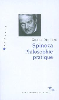 Spinoza, philosophie pratique