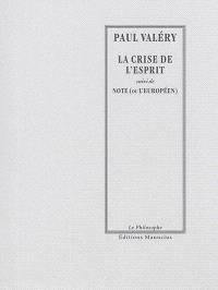 La crise de l'esprit; Suivi de Note (ou L'Européen)