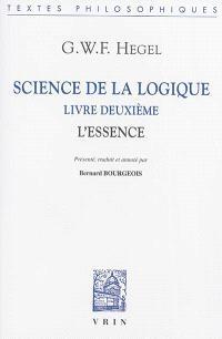 Science de la logique, Livre deuxième : l'essence