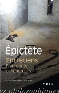 Entretiens; Fragments et sentences