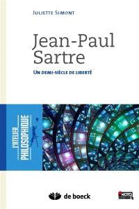 Jean-Paul Sartre : un demi-siècle de liberté