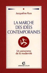 La Marche des idées contemporaines : un panorama de la modernité