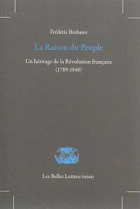 La raison du peuple : un héritage de la Révolution française (1789-1848)