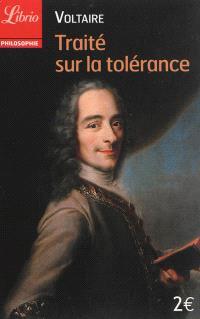 Traité sur la tolérance : à l'occasion de la mort de Jean Calas