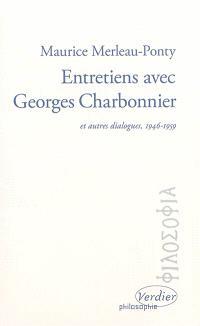 Entretiens avec Georges Charbonnier : et autres dialogues, 1946-1959
