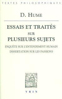 Essais et traités sur plusieurs sujets. Volume 3, Enquête sur l'entendement humain; Dissertation sur les passions