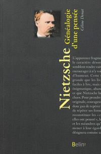 Nietzsche : généalogie d'une pensée