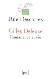 Gilles Deleuze : immanence et vie