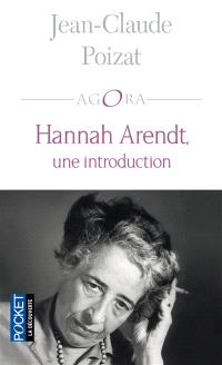 Hannah Arendt, une introduction