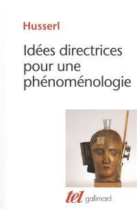 Idées directrices pour une phénoménologie