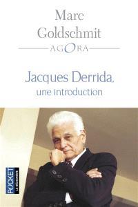 Jacques Derrida : une introduction