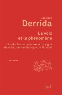 La voix et le phénomène : introduction au problème du signe dans la phénoménologie de Husserl