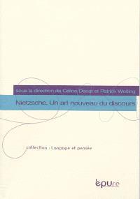 Nietzsche, un art nouveau du discours