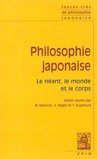 Philosophie japonaise : le néant, le monde et le corps