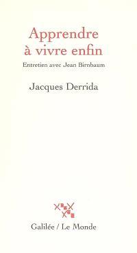 Apprendre à vivre enfin : entretien avec Jean Birnbaum