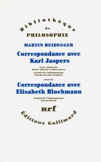 Correspondance avec Karl Jaspers, 1920-1963; Suivi de Correspondance avec Elisabeth Blochmann, 1918-1969