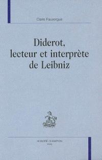 Diderot, lecteur et interprète de Leibniz