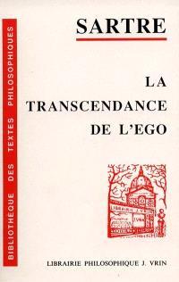 La Transcendance de l'ego : esquisse d'une description phénoménologique