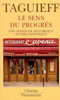 Le sens du progrès : une approche historique et philosophique