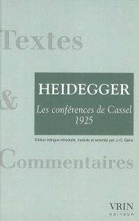 Les conférences de Cassel (1925). Précédé de Correspondance Dilthey-Husserl (1911)