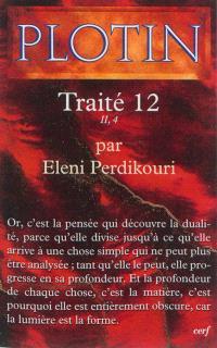 Les écrits de Plotin, Traité 12 : II, 4