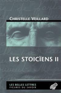 Les stoïciens. Volume 2, Le stoïcisme intermédiaire : Diogène de Babylonie, Panétius de Rhodes, Posidonius d'Apamée