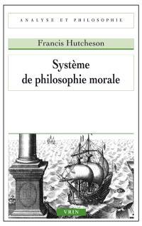 Système de philosophie morale