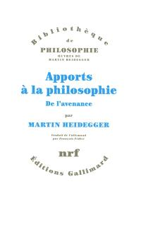 Apports à la philosophie : de l'avenance