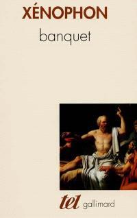 Banquet; Apologie de Socrate