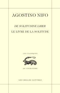 De solitudine liber = Le livre de la solitude