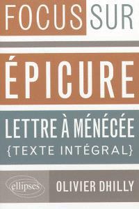 Epicure, Lettre à Ménécée, Lettre à Hérodote